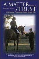 DVD A Matter of Trust: A Harmonious Partnership Between Horse & Rider Vol. 3 Walter Zettl DVD Book