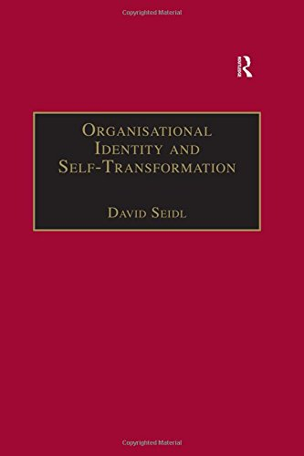 Organisational Identity and Self-Transformation: An Autopoietic Perspective