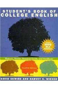 Student's Book of College English: Rhetoric, Reader, Research Guide, and Handbook, MLA Update Edition and MyCompLab -- V