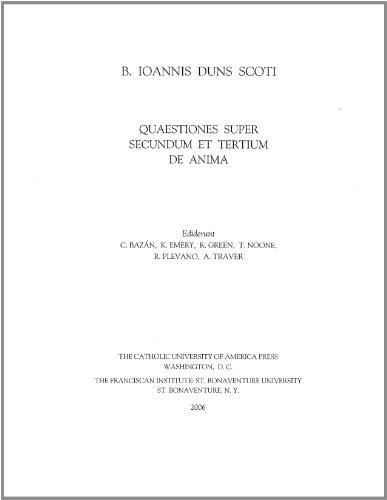 Quaestiones Super Libros De Anima Aristotelis: v. 5 (B. Ioannis Duns Scoti Opera Philosophica S.)