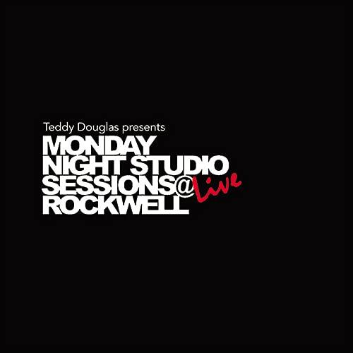 Teddy Douglas Presents Monday Night Studio Sessions Live at Rockwell [Analog]