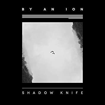 Shadow Knife