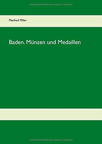 Baden. Münzen und Medaillen
