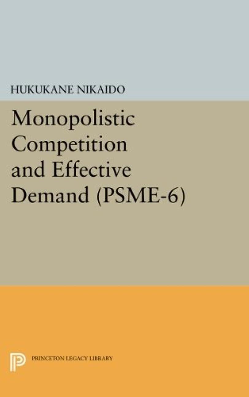 同時独立してそうでなければMonopolistic Competition and Effective Demand (Princeton Studies in Mathematical Economics)