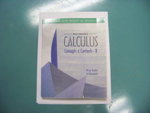 CalcLabs With Maple for Stewart's Multivariable Calculus Concepts & Contexts 3rd edition