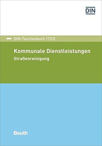 Kommunale Dienstleistungen: Straßenreinigung (DIN-Taschenbuch)