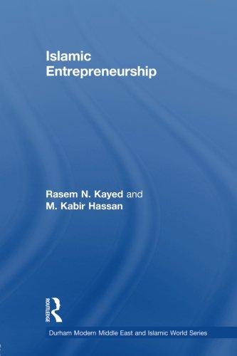 Islamic Entrepeneurship (Durham Modern Middle East and Islamic World)