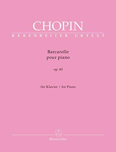 Barcarolle für Klavier Fis-Dur op. 60. Spielpartitur, Urtextausgabe. BÄRENREITER URTEXT
