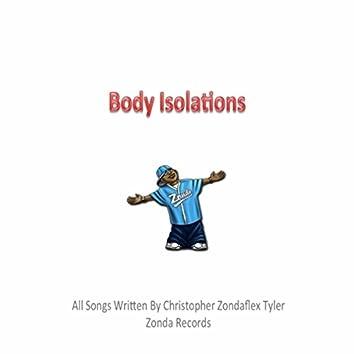 Body Isolations
