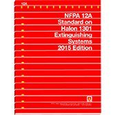 NFPA 12A Standard on Halon 1301 Fire Extinguishing Systems, 2015 Edition