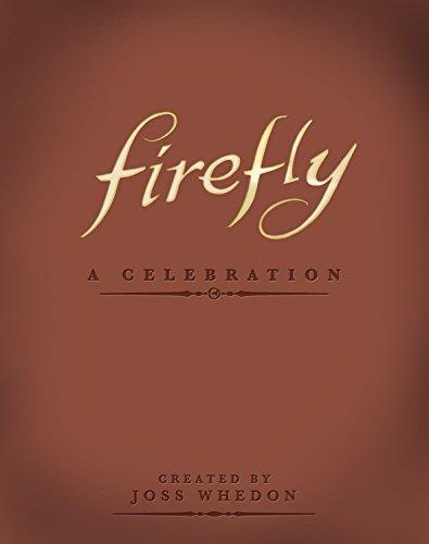 Firefly: A Celebration (Anniversary Edition)