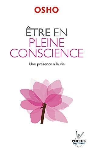 Sé consciente: una presencia en la vida