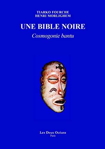 A Bible dudu: Bantu cosmogony