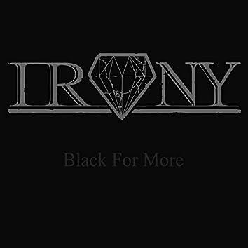 Black for More