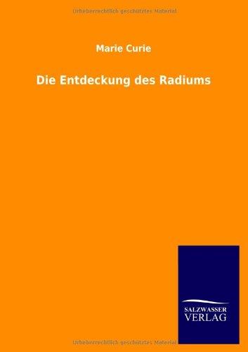 Die Entdeckung des Radiums
