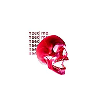 Need Me (feat. Yungv1400)