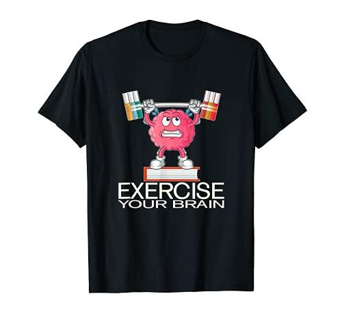 Ejercicio de tu cerebro divertido diseño gráfico regalo Camiseta