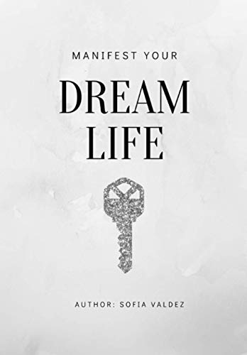 Dream Life Manifestation Journal with Law of Attraction Crash Course