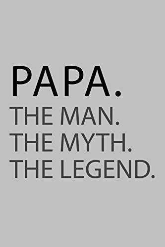 Papa. the man. The myth. The legend: Notizbuch 6