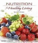 Nutrition for Healthy Living 2nd (second) edition