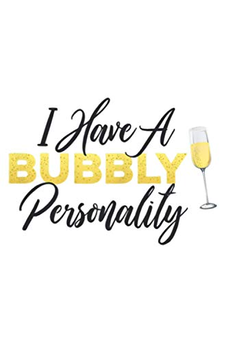 Womens Bubbly Personality Champagne Wine Lover Quote: Daily Planner Notebook: Daily Planner Journal, To Do List , Appointments, Daily Organizer