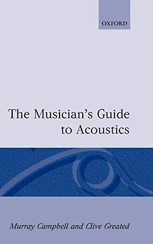 The Musician's Guide to Acoustics