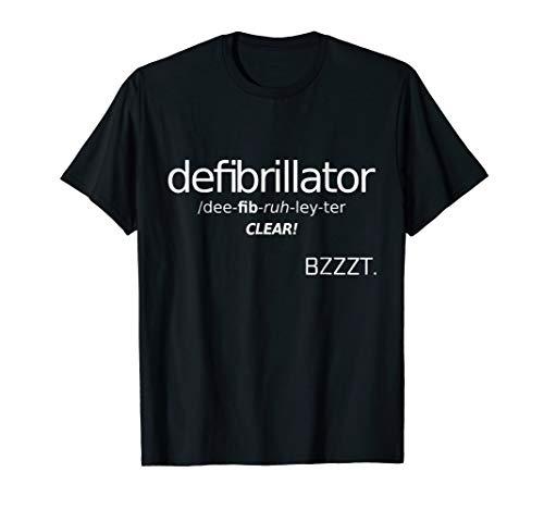 defibrillator funny pronunciation guide shirt