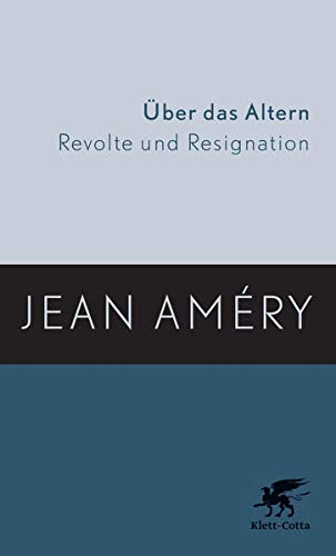Über das Altern: Revolte und Resignation