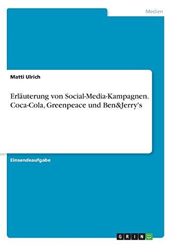 Erläuterung von Social-Media-Kampagnen. Coca-Cola, Greenpeace und Ben&Jerry's