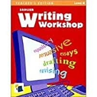 Level B Grade 7 Writing Workshop. Teacher's Edition 0821585177 Book Cover
