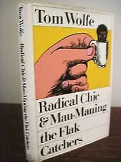 Radical Chic & Mau Mauing the Flak - Tom Wolfe - 1ST Edition