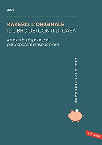 Kakebo - L'originale 2021. Il libro dei conti di casa