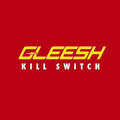 Gleesh & Killa Kelz
