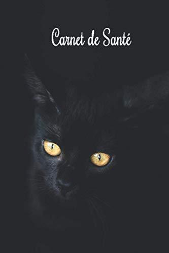 Carnet de Santé: Cahier de Suivi Médical pour Chat et Chaton Carnet de Santé Vétérinaire pour Chat Domestique Carnet Vaccination Journal de Bord de mon Chat