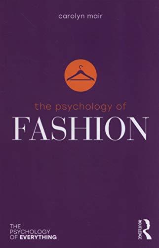 The Psychology of Fashion [Lingua inglese]