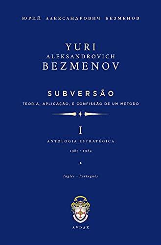 Subversão: Teoria, Aplicação, e Confissão de um Método