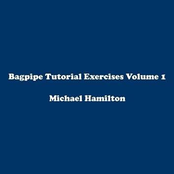Bagpipe Tutorial Exercises Volume 1