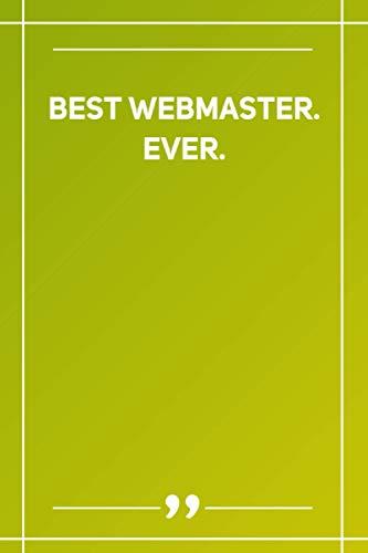 Best Webmaster. Ever: Blank Lined Notebook