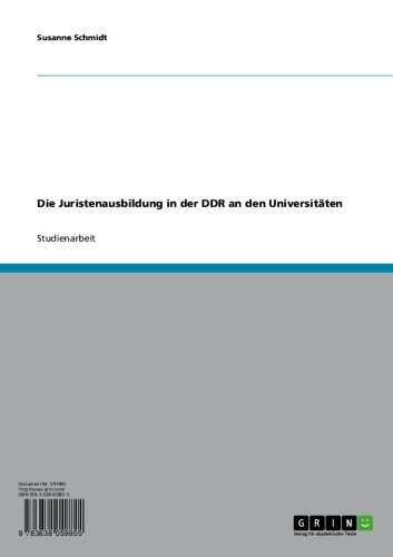 Die Juristenausbildung in der DDR an den Universitäten