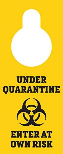 Under Quarantine Enter at Own Risk Door Hanger Sign - 3.5' x 8.5' - Pack of 10