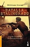 La batalla por Stalingrado (Divulgación) de Craig, William (2004) Tapa blanda