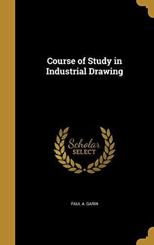 COURSE OF STUDY IN INDUSTRIAL