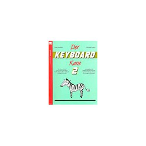 Heinrichshofen Der Keyboard-Kurs 2 Maria Swoboda