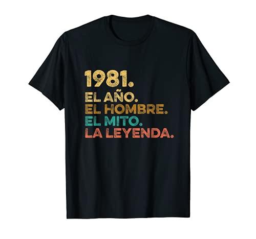 Hombre Año Hombre Mito Leyenda - Cumpleaños Regalo Vintage 1981 Camiseta