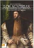 Breve historia de los Austrias: La apasionante historia del Imperio español bajo la dinastía de los Austrias. Desde su expansión mundial hasta su declive con Carlos II.