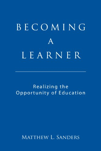 Becoming A Learner Realizing The Opportunity Of Education
