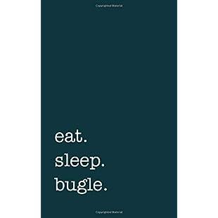 eat. sleep. bugle. - Lined Notebook College Ruled Writing Journal:Donald-trump