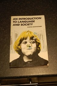 An Introduction to Language and Society (Studies in Communications)