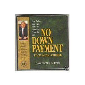 No Down Payment Step By Step Manual and Cassette Tape Library (How To Buy Your First Home or Investment Property With No Money Down)