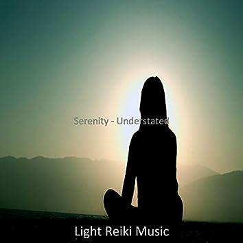 Serenity - Understated